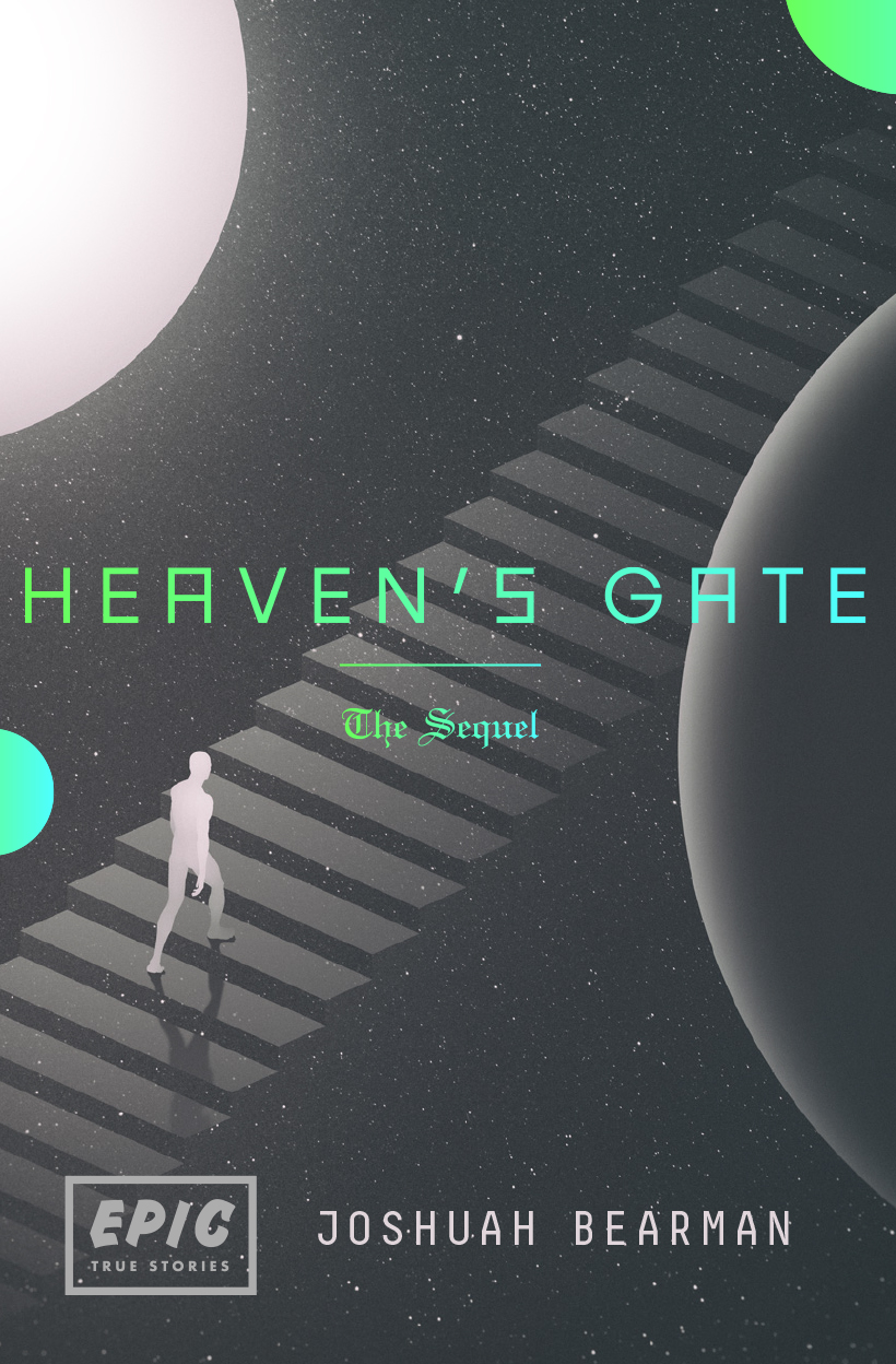 Heaven's Gate: The Sequel