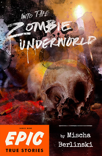 Into The Zombie Underworld